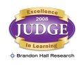 Judge - 2008 Brandon Hall Awards